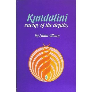 Kundalini energy of the depths by Lilian Silburn